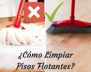 Mantenimiento piso flotante; Mantenimiento piso laminado; limpieza piso flotante; tips de mantenimiento de piso flotante; recmendaciones para piso flotante.